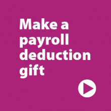 "Purple square button that reads ""Make a payroll deduction gift"""