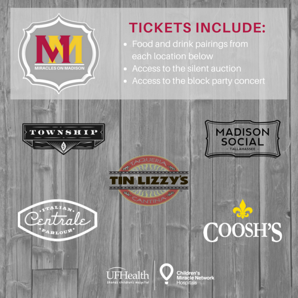Tickets to Miracles on Madison include the following food pairings: Madison Social: BLT Dip & Madison Soci-ale Township: Nashville Chicken & Ballast Point Grapefruit Sculpin Centrale: Meatball Sliders & Cabernet Tin Lizzy's: Chicken or Korean Beef Taco & TLC Margarita Coosh's: Jambalaya & Hurricane