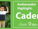 Ambassador Highlight: Meet Caden